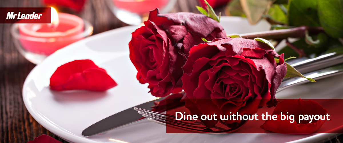 Dine out without the big payout this Valentine's Day