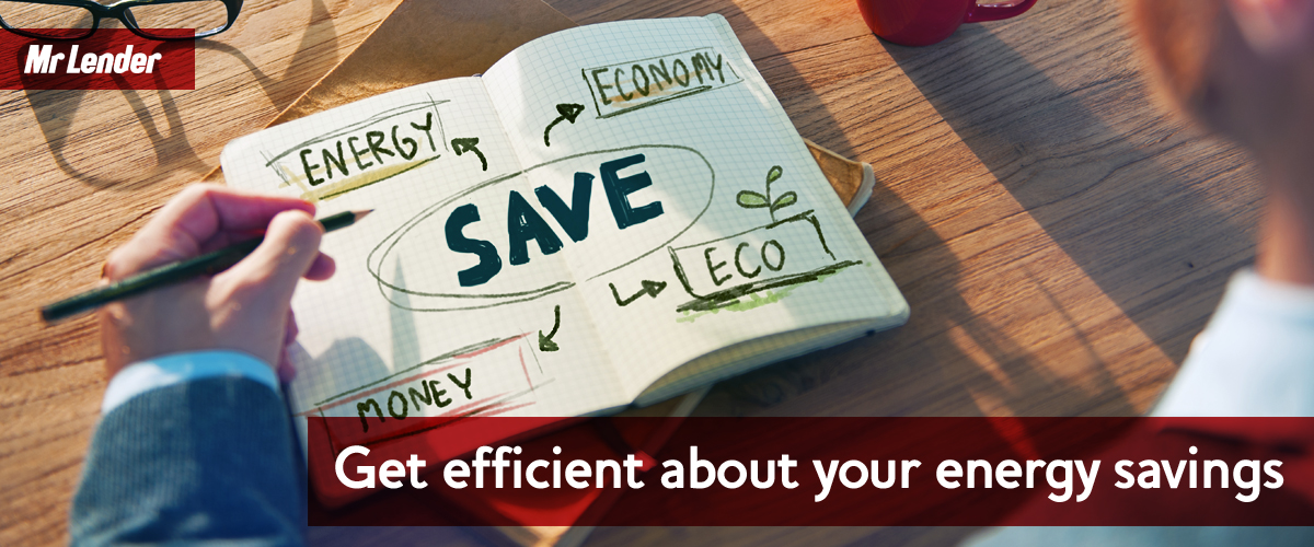 Get efficient about your energy savings