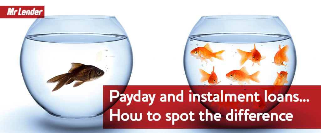 Payday and instalment loans - How to spot the difference