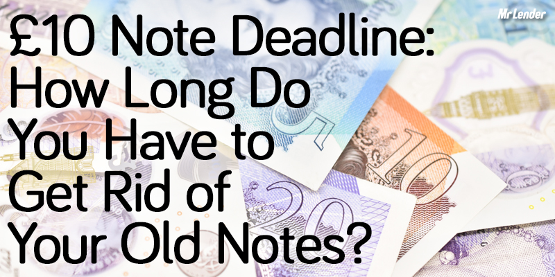 £10 note deadline